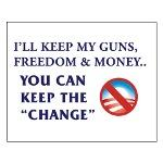 I'll Keep My Guns, Freedom, and Money