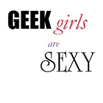 Geek girls are Sexy
