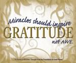 ACIM-Miracles should inspire gratitude