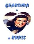 Grandma is a Nurse