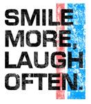 Smile More, Laugh Often